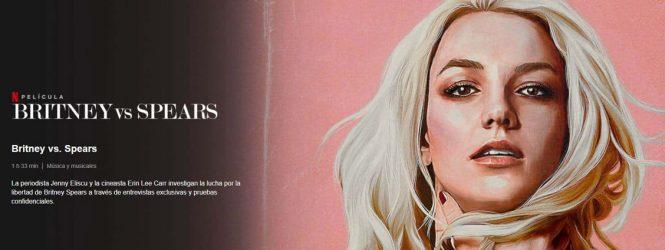 'Britney vs. Spears': el documental de Netflix para entender la batalla detrás de la tutela sobre la princesa del pop
